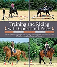 Training & Riding With Cones & Poles