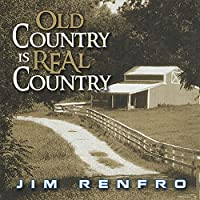 Old Country Is Real Country