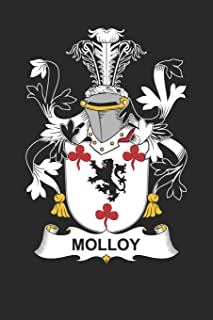 Molloy: Molloy Coat of Arms and Family Crest Notebook Journal (6 x 9 - 100 pages)