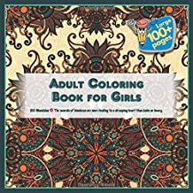 Adult Coloring Book for Girls 100 Mandalas - The words of kindness are more healing to a drooping heart than balm or honey.