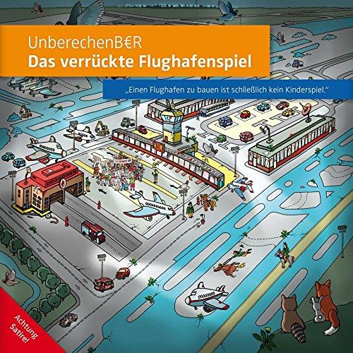 UnberechenB€R - das verrückte Flughafenspiel UnberechenB€R - das verrückte Flughafenspiel