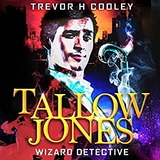 Tallow Jones: Wizard Detective An Urban Fantasy Detective Novel     Wizard of Mysteries Series, Book 1              By:                                                                                                                                 Trevor H. Cooley                               Narrated by:                                                                                                                                 Andrew Tell                      Length: 12 hrs and 5 mins     103 ratings     Overall 4.6