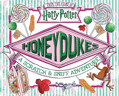 Honeydukes: A Scratch & Sniff Adventure