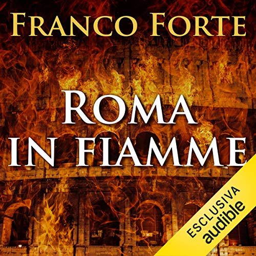 Roma in fiamme audiobook cover art