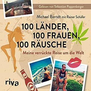 100 Länder, 100 Frauen, 100 Räusche Titelbild