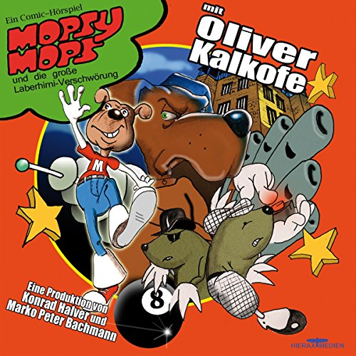 Mopsy Mops und die große Laberhirni-Verschwörung     Mopsy Mops 3              Autor:                                                                                                                                 Monty Arnold                               Sprecher:                                                                                                                                 Oliver Kalkofe,                                                                                        Konrad Halver,                                                                                        Monty Arnold                      Spieldauer: 1 Std. und 51 Min.     3 Bewertungen     Gesamt 3,0