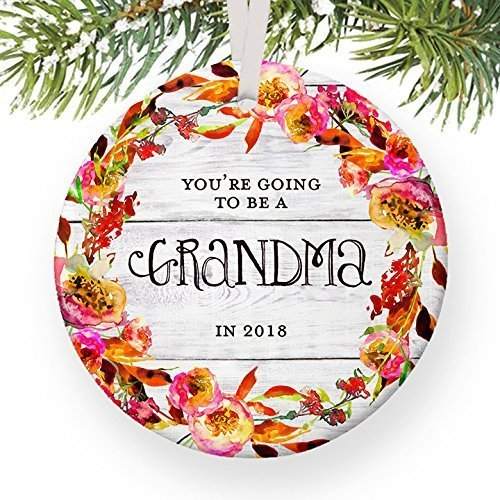 For367Walton You're Going to Be A Grandma in 2018, Pregnancy Reveal Announcement Christmas Ornament Keepsake We're Expecting Pregnant Daughter Present Ceramic 3' Flat Porcelain w/