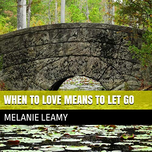 When to Love Means to Let Go cover art