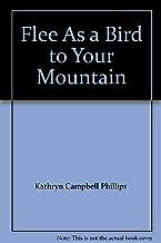 Flee As a Bird to Your Mountain