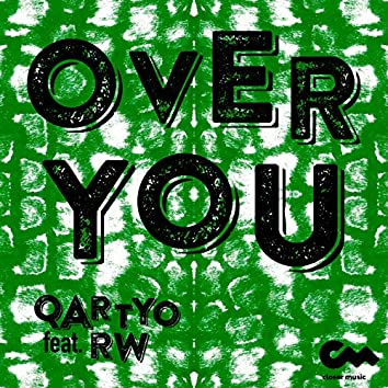 Over You (feat. RW)