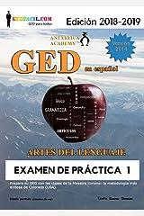 GED en español - Artes del Lenguaje: Examen de Práctica 1 (GED en español de la Maestra Ximena nº 3) (Spanish Edition) Kindle Edition