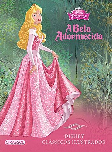 Bela Adormecida, A - Colecao Disney Classicos Ilustrados