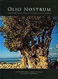Olio nostrum. Storia di terre e di miti, di famiglia e di impresa, di Sicilia