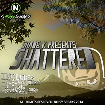 Shattered EP