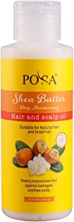 Posa Shea Butter 120ml - Hair Care for Scalp Oil Nourishing and Deep Moisturizing with Shea Butter and Tea Tree Oil