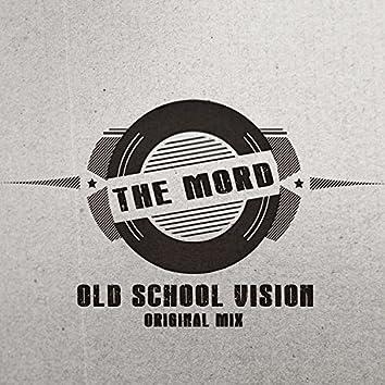 Old School Vision