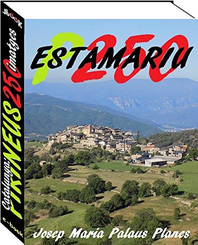 Catalunya: Pirineus [ESTAMARIU] (250 imatges) (Catalan Edition)