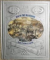 War on the Mississippi: Grant's Vicksburg Campaign (Civil War) 0809447444 Book Cover
