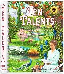 Ten Talents Vegetarian Cookbook by Frank & Rosalie Hurd
