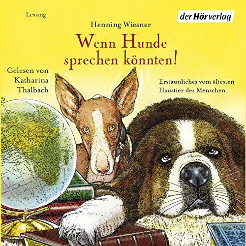Wenn Hunde sprechen könnten! Titelbild