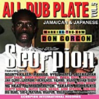 Scorpion The Silent Killer ALL DUB PLATE vol.5
