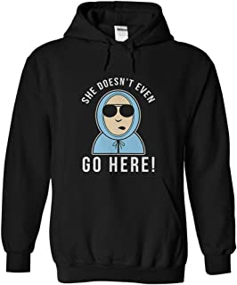 Men's She Doesn't Even Go Here Hoodie