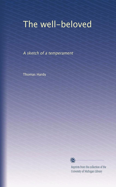 伝記スマイルリア王The well-beloved: A sketch of a temperament