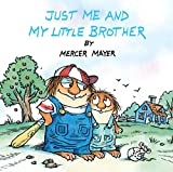 Product Image of the Just Me and My Little Brother (Little Critter) (Pictureback(R))