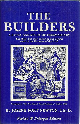 Builders: A Story and Study of Freemasonry