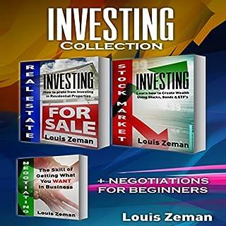 Real Estate Investing, Stock Market for Beginners Plus Bonus Negotiating book: 3 books in 1! cover art