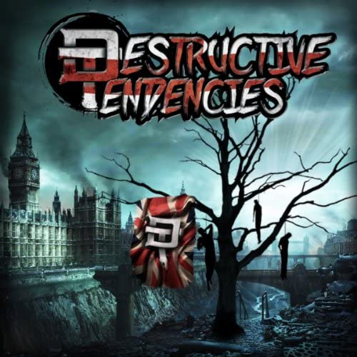 Destructive Tendencies