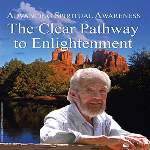 『Advancing Spiritual Awareness: The Clear Pathway to Enlightenment』のカバーアート