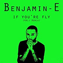 If You're Fly (Kali Remix)