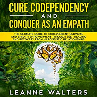 Cure Codependency and Conquer as an Empath cover art