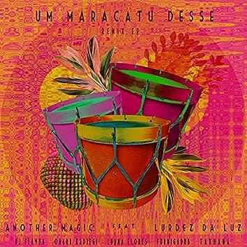 Um Maracatu Desse: Remix EP