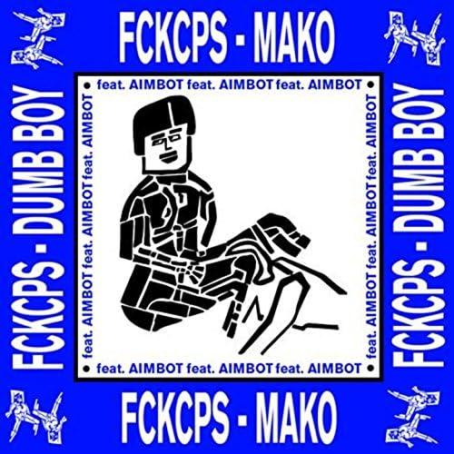FCKCPS feat. Aimbot