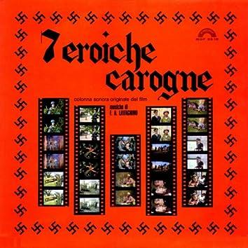 Sette eroiche carogne (Original Motion Picture Soundtrack)
