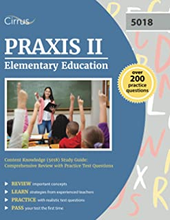 Praxis II Elementary Education Content Knowledge (5018) Study Guide: Comprehensive Review with Practice Test Questions
