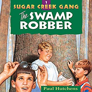 The Swamp Robber     Sugar Creek Gang, Book 1              By:                                                                                                                                 Paul Hutchens                               Narrated by:                                                                                                                                 Aimee Lilly                      Length: 2 hrs and 44 mins     6 ratings     Overall 5.0