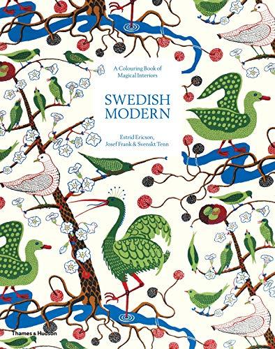 Swedish Modern: Estrid Ericson, Josef Frank, and Svenskt Tenn: A Coloring Book of Magical Interiors
