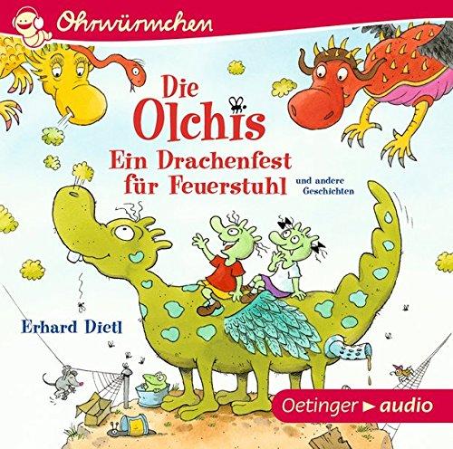 Die Olchis: Ein Drachenfest für Feuerstuhl und andere Geschichten: OHRWÜRMCHEN-Hörbuch