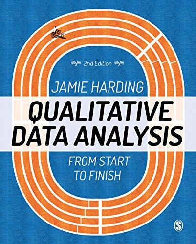 Qualitative Data Analysis: From Start to Finish