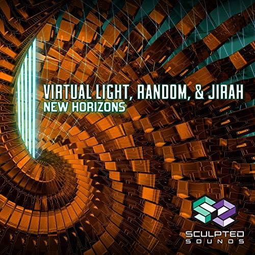 Random, Jirah & Virtual Light