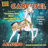 Carousel & Allegro (ミュージカル「回転木馬」 「アレグロ」)