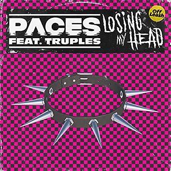 Losing My Head (feat. Truples)