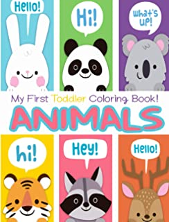 My First Toddler Coloring Book - Animals: A Toddler Coloring Book with Fun, Simple, and Educational Coloring Pages for Kid...