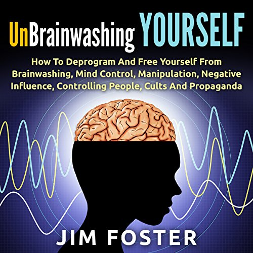 Unbrainwashing Yourself audiobook cover art