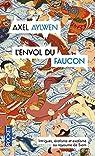 Le Faucon du Siam, tome 2 : L'envol du faucon par Aylwen