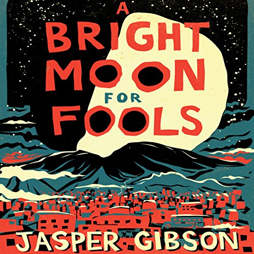 A Bright Moon for Fools audiobook cover art