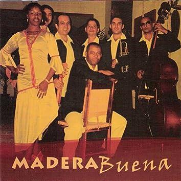 Madera Buena